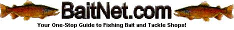BaitNet.com Fishing bait & Tackle shops